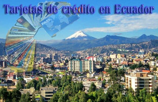 Tarjetas de crédito en Ecuador0